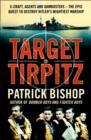 Target Tirpitz: X-Craft, Agents and Dambusters - The Epic Quest to Destroy Hitler's Mightiest Warship - eBook