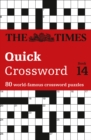 The Times Quick Crossword Book 14 : 80 World-Famous Crossword Puzzles from the Times2 - Book