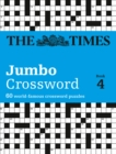 The Times 2 Jumbo Crossword Book 4 : 60 Large General-Knowledge Crossword Puzzles - Book