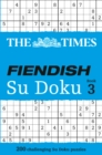 The Times Fiendish Su Doku Book 3 : 200 Challenging Puzzles from the Times - Book