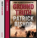 Ground Truth: 3 Para Return to Afghanistan - eAudiobook