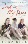 Sand In My Shoes: Coming of Age in the Second World War: A WAAF's Diary - eBook