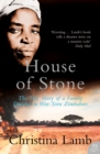 House of Stone: The True Story of a Family Divided in War-Torn Zimbabwe - eBook
