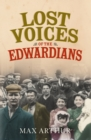 Lost Voices of the Edwardians: 1901-1910 in Their Own Words - eBook