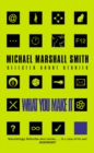 What You Make It: Selected Short Stories - eBook
