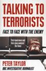 Talking to Terrorists : Face to Face with the Enemy - Book