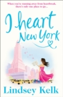 I Heart New York (I Heart Series, Book 1) - eBook