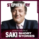 Short Stories by Saki (Stephen Fry Presents) - eAudiobook