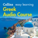 Easy Learning Greek Audio Course: Language Learning the easy way with Collins (Collins Easy Learning Audio Course) - eAudiobook