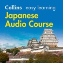 Easy Learning Japanese Audio Course: Language Learning the easy way with Collins (Collins Easy Learning Audio Course) - eAudiobook