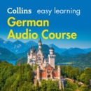 Easy Learning German Audio Course: Language Learning the easy way with Collins (Collins Easy Learning Audio Course) - eAudiobook