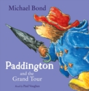 Paddington and the Grand Tour - eAudiobook