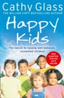 Happy Kids : The Secrets to Raising Well-Behaved, Contented Children - Book