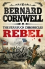 Rebel (The Starbuck Chronicles, Book 1) - eBook