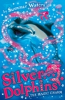 The Magic Charm (Silver Dolphins, Book 1) - eBook