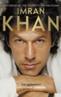 Imran Khan: The Cricketer, The Celebrity, The Politician - eBook