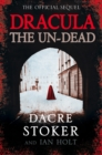 Dracula: The Un-Dead - eBook