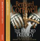The Warlord Trilogy : The Winter King / Enemy of God / Excalibur - Book