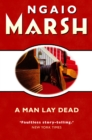 A Man Lay Dead (The Ngaio Marsh Collection) - eBook