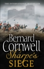 Sharpe's Siege: The Winter Campaign, 1814 (The Sharpe Series, Book 18) - eBook
