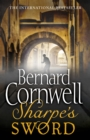 Sharpe's Sword: The Salamanca Campaign, June and July 1812 (The Sharpe Series, Book 14) - eBook
