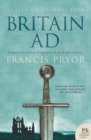 Britain AD: A Quest for Arthur, England and the Anglo-Saxons - eBook