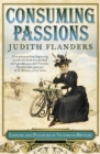 Consuming Passions: Leisure and Pleasure in Victorian Britain - eBook