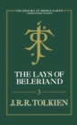 The Lays of Beleriand (The History of Middle-earth, Book 3) - eBook