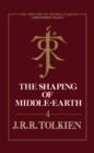 The Shaping of Middle-earth (The History of Middle-earth, Book 4) - eBook