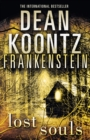 Lost Souls (Dean Koontz's Frankenstein, Book 4) - eBook