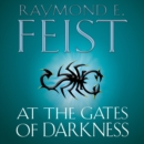 At the Gates of Darkness (The Riftwar Cycle: The Demonwar Saga Book 2, Book 26) - eAudiobook