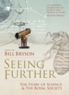 Seeing Further: The Story of Science and the Royal Society - eBook