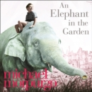 An Elephant in the Garden - eAudiobook