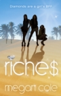 Riches: Snog, Steal and Burn - eBook