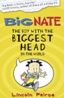 The Boy with the Biggest Head in the World (Big Nate, Book 1) - eBook