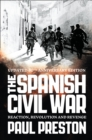 The Spanish Civil War: Reaction, Revolution and Revenge (Text Only) - eBook