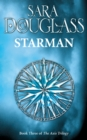 Starman: Book Three of the Axis Trilogy - eBook