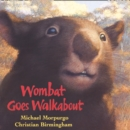 Wombat Goes Walkabout - eAudiobook