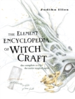 The Element Encyclopedia of Witchcraft: The Complete A-Z for the Entire Magical World - eBook