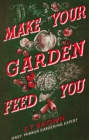 Make Your Garden Feed You - eBook