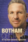 Botham's Century: My 100 great cricketing characters - eBook