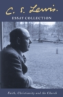 C. S. Lewis Essay Collection: Faith, Christianity and the Church - eBook