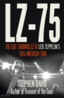 LZ-'75: Across America with Led Zeppelin - eBook