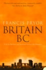 Britain BC: Life in Britain and Ireland Before the Romans (Text Only) - eBook