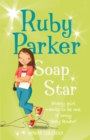 Ruby Parker: Soap Star - eBook