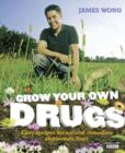 Grow Your Own Drugs: Easy recipes for natural remedies and beauty fixes - eBook