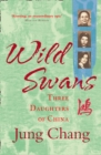 Wild Swans: Three Daughters of China - eBook