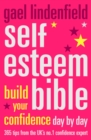 Self Esteem Bible: Build Your Confidence Day by Day - eBook