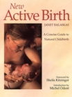 New Active Birth: A Concise Guide to Natural Childbirth - eBook