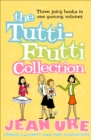 The Tutti-frutti Collection - eBook